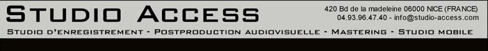 Access Studio - Enregistrement Mixage Postproduction Studio mobile Nice (06)